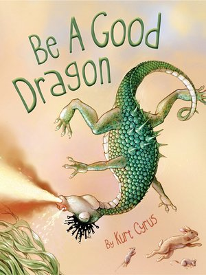 cover image of Be a Good Dragon