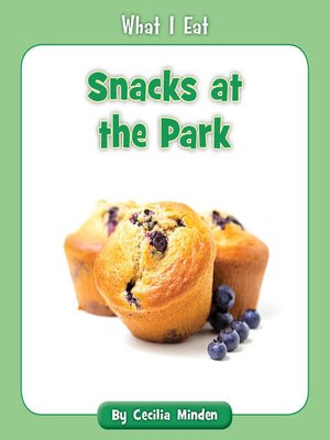 cover image of Snacks at the Park