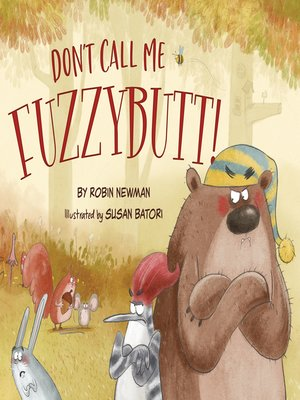 cover image of Don't Call Me Fuzzybutt!