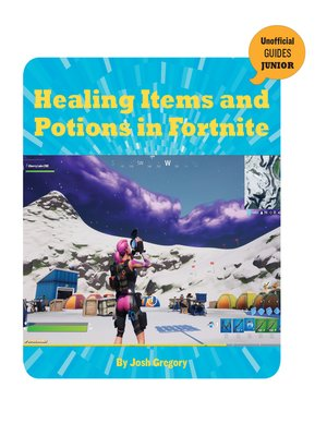 cover image of Healing Items and Potions in Fortnite