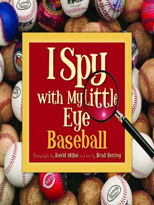 cover image of I Spy with My Little Eye Baseball