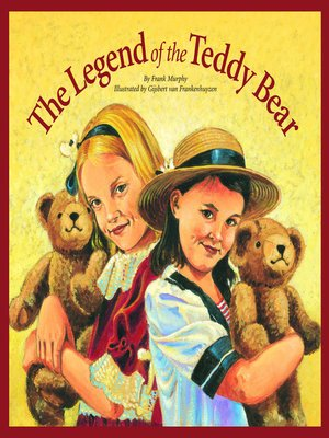 cover image of The Legend of the Teddy Bear