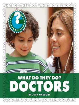 cover image of What Do They Do? Doctors