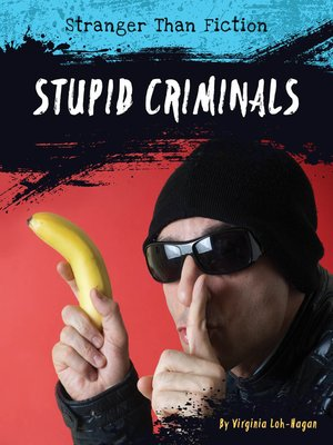 cover image of Stupid Criminals