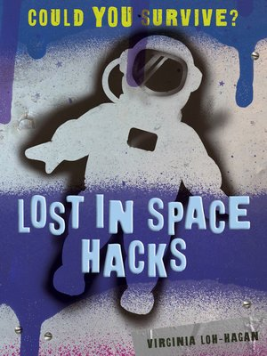 cover image of Lost in Space Hacks