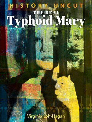 cover image of The Real Typhoid Mary