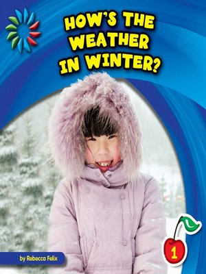 cover image of How's the Weather in Winter?