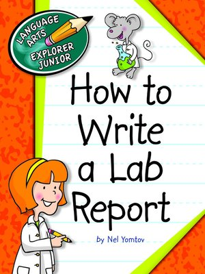 cover image of How to Write a Lab Report