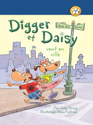 cover image of Digger et Daisy vont en ville (Digger and Daisy Go to the City)