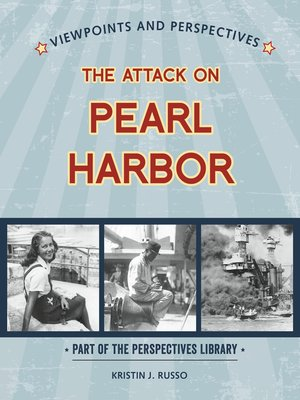 cover image of Viewpoints on the Attack on Pearl Harbor