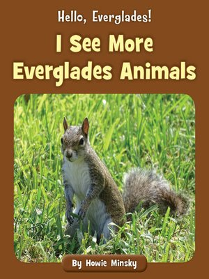 cover image of I See More Everglades Animals