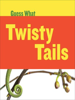 cover image of Twisty Tails