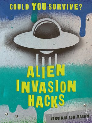 cover image of Alien Invasion Hacks