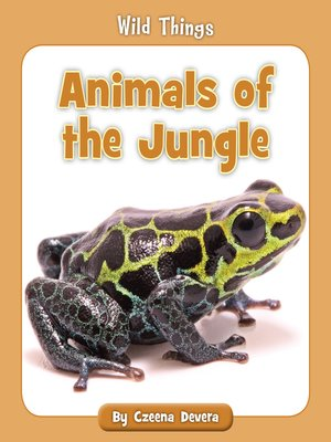 cover image of Animals of the Jungle