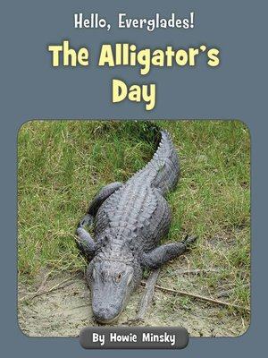 cover image of The Alligator's Day