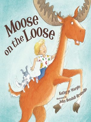 cover image of Moose on the Loose