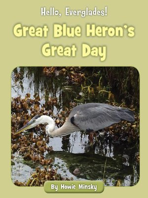 cover image of Great Blue Heron's Great Day