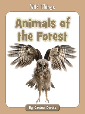 cover image of Animals of the Forest