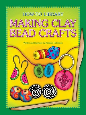 cover image of Making Clay Bead Crafts