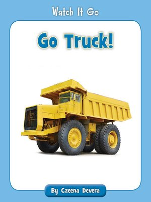 cover image of Go Truck!