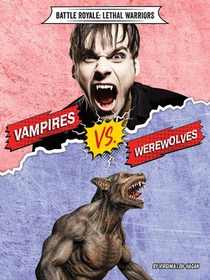 cover image of Vampires vs. Werewolves