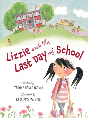 cover image of Lizzie and the Last Day of School