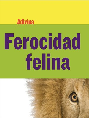 cover image of Ferocidad felina (Fiercely Feline)