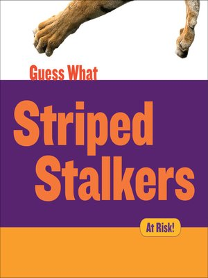 cover image of Striped Stalkers - Tiger
