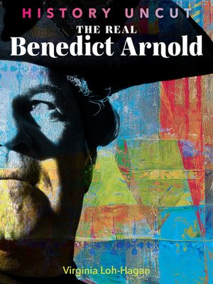cover image of The Real Benedict Arnold