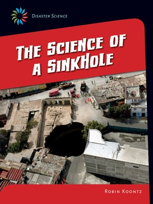 cover image of The Science of a Sink Hole