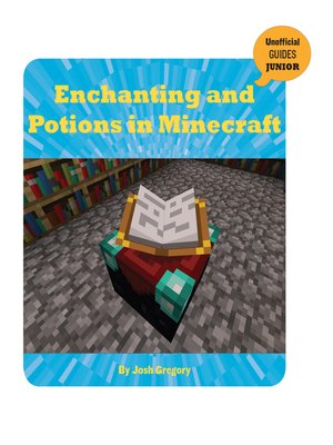 cover image of Enchanting and Potions in Minecraft