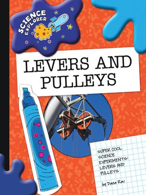 cover image of Levers and Pulleys