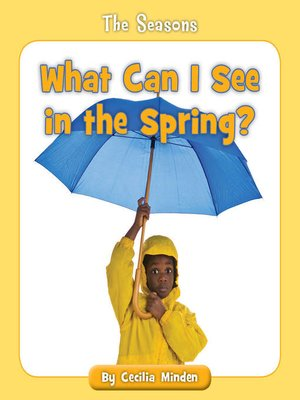 cover image of What Can I See in the Spring?