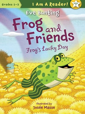 cover image of Frog's Lucky Day (Frog and Friends)