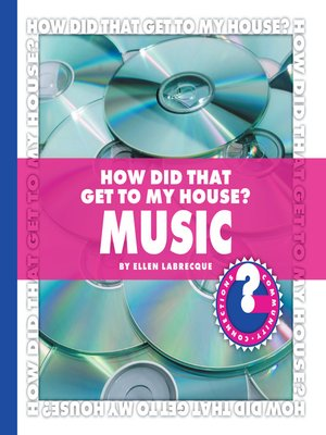 cover image of How Did That Get to My House? Music
