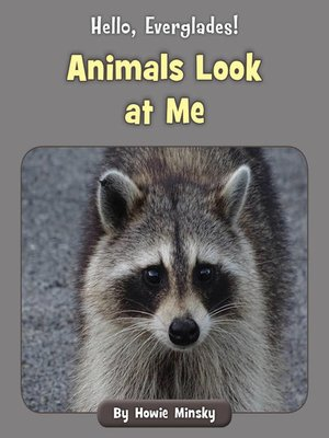 cover image of Animals Look at Me