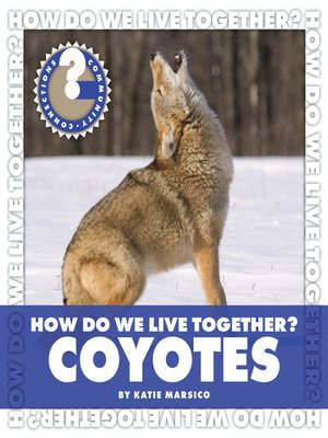 cover image of How Do We Live Together? Coyotes