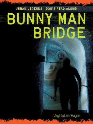 cover image of Bunny Man Bridge