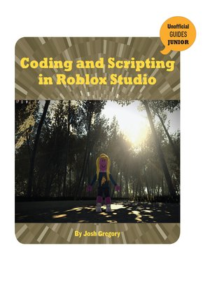 cover image of Coding and Scripting in Roblox Studio