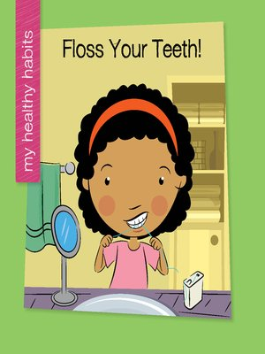 cover image of Floss Your Teeth!