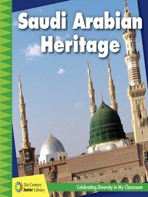 cover image of Saudi Arabian Heritage