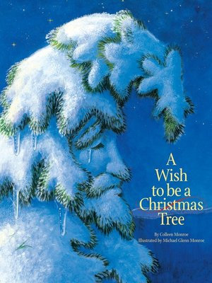 cover image of A Wish to Be a Christmas Tree