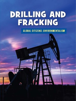 cover image of Drilling and Fracking