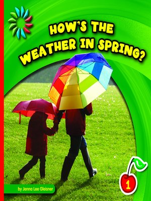 cover image of How's the Weather in Spring?