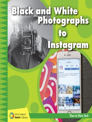 cover image of Black and White Photographs to Instagram