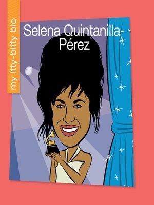 cover image of Selena Quintanilla-Pérez