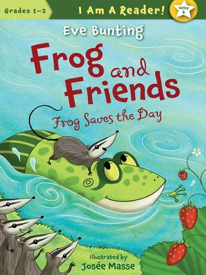 cover image of Frog Saves the Day