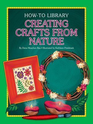 cover image of Creating Crafts from Nature