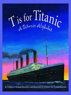 cover image of T is for Titanic