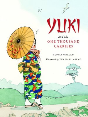 cover image of Yuki and the One Thousand Carriers